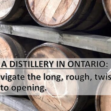 How to Start a Distillery in Ontario